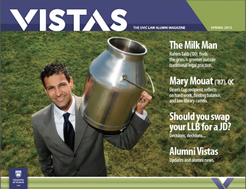 VISTAS - The UVIC LAW Alumni Magazine